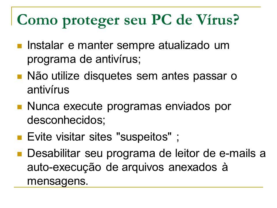 Como proteger seu PC de Vírus