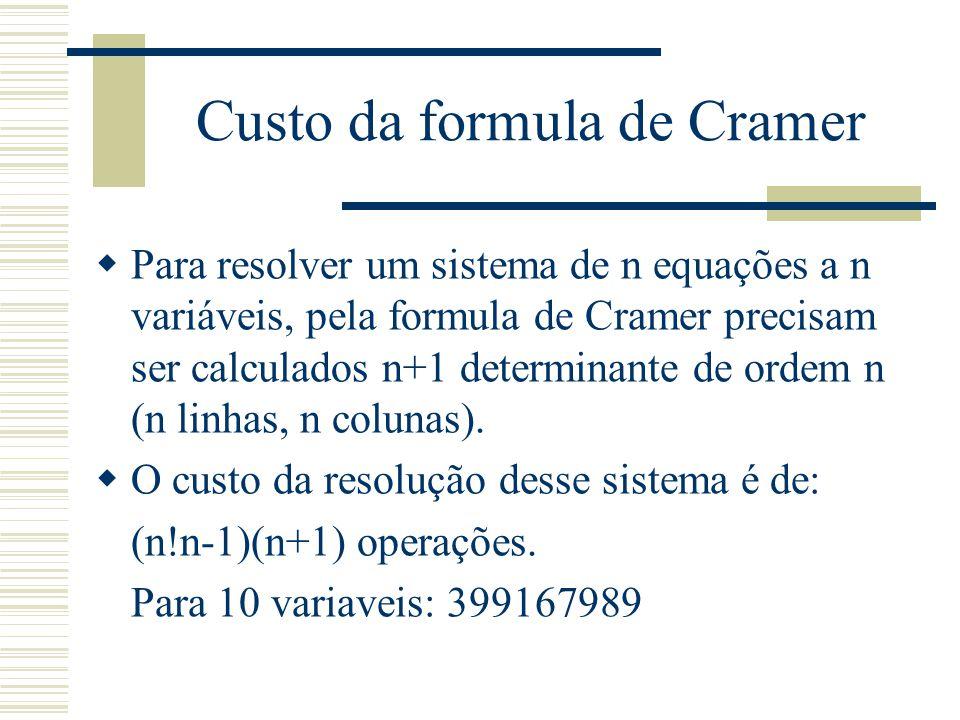 Custo da formula de Cramer