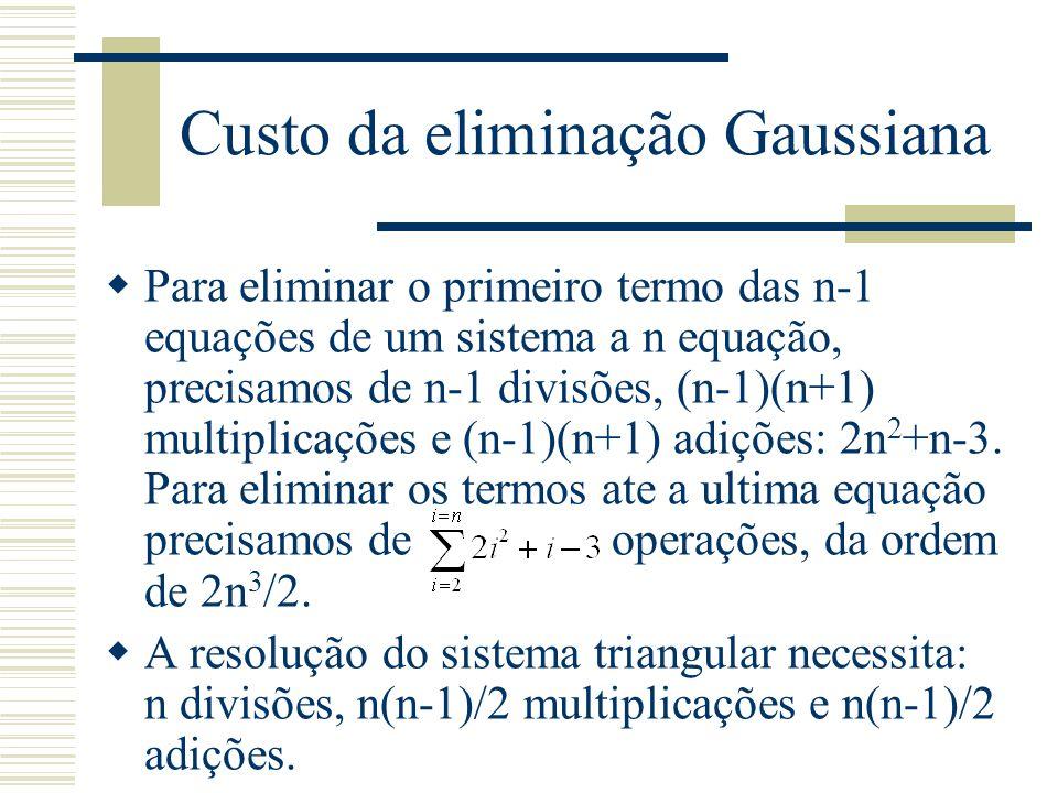 Custo da eliminação Gaussiana