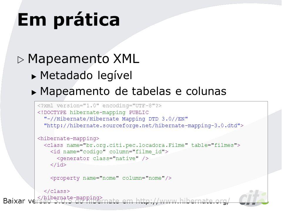 Em prática Mapeamento XML Metadado legível