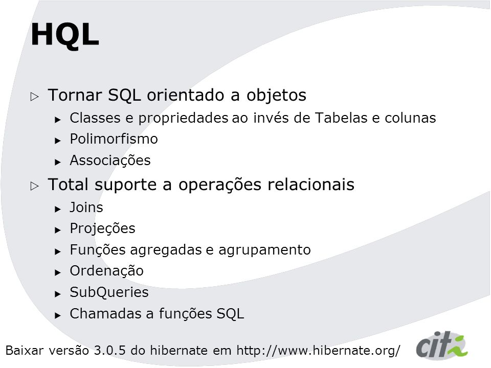 HQL Tornar SQL orientado a objetos