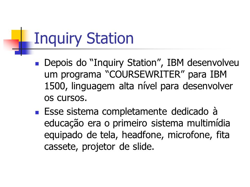 Inquiry Station
