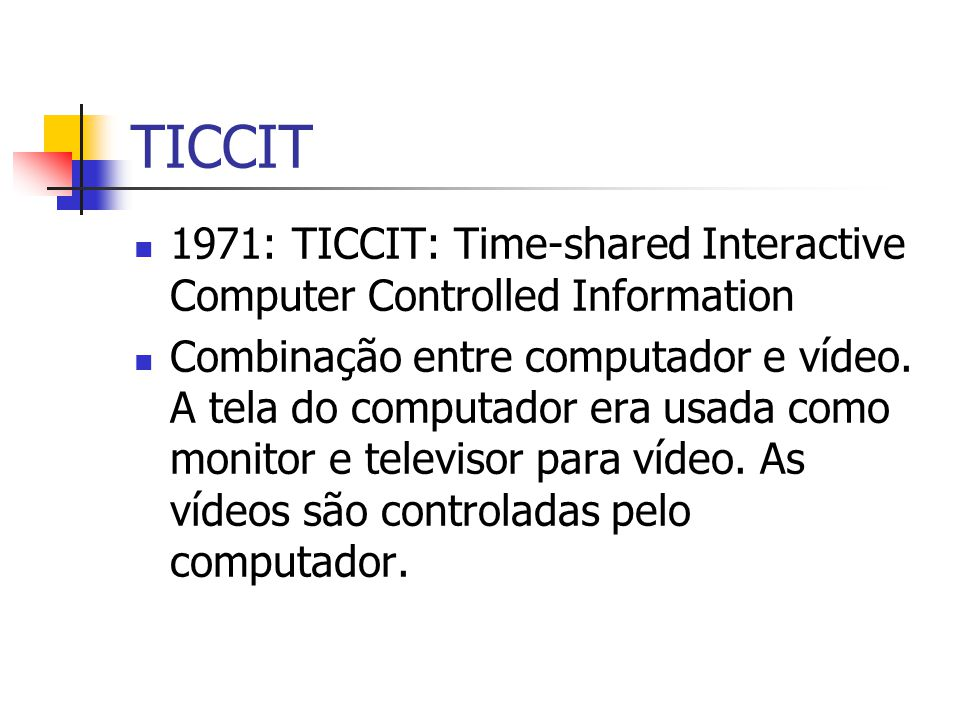 TICCIT 1971: TICCIT: Time-shared Interactive Computer Controlled Information.