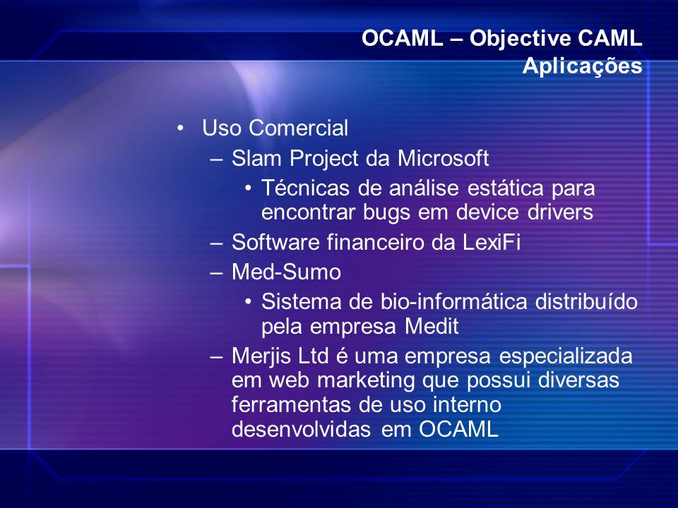 OCAML – Objective CAML Aplicações