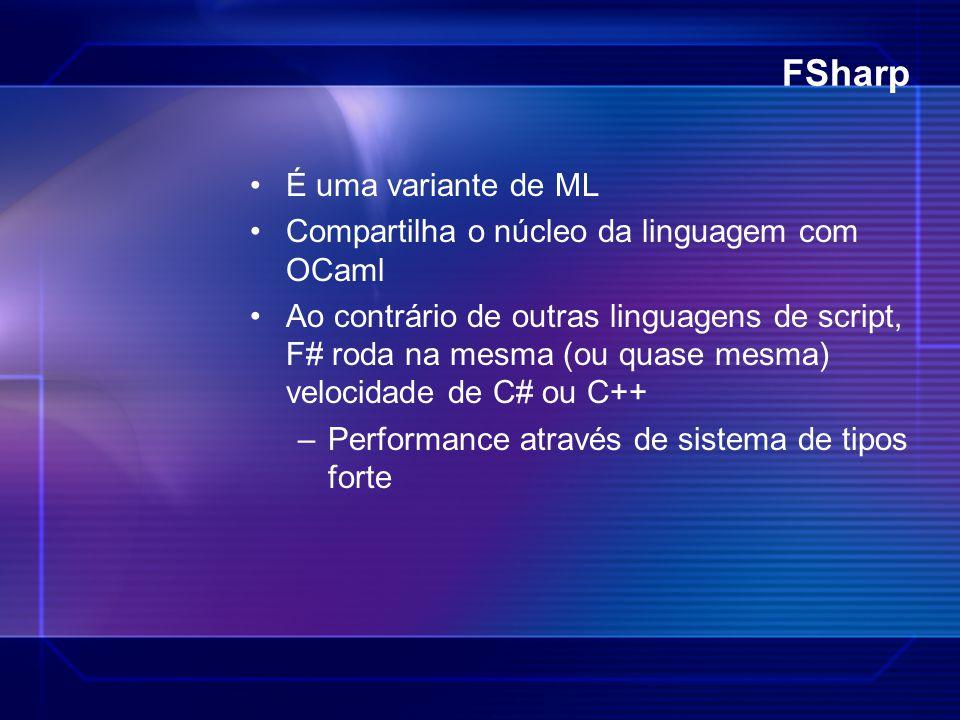 FSharp É uma variante de ML