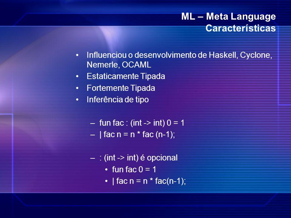 ML – Meta Language Características