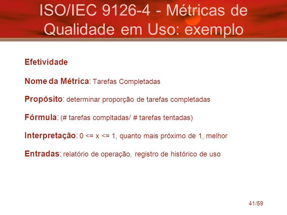 ISO/IEC 9126-4 - Métricas de Qualidade em Uso: exemplo