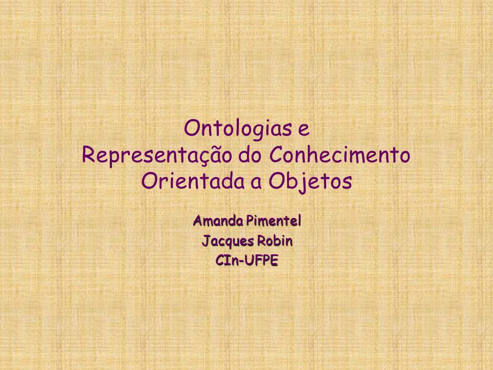 Ontologias e Representação do Conhecimento Orientada a Objetos