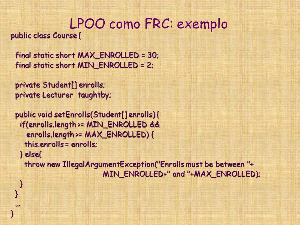 LPOO como FRC: exemplo public class Course {