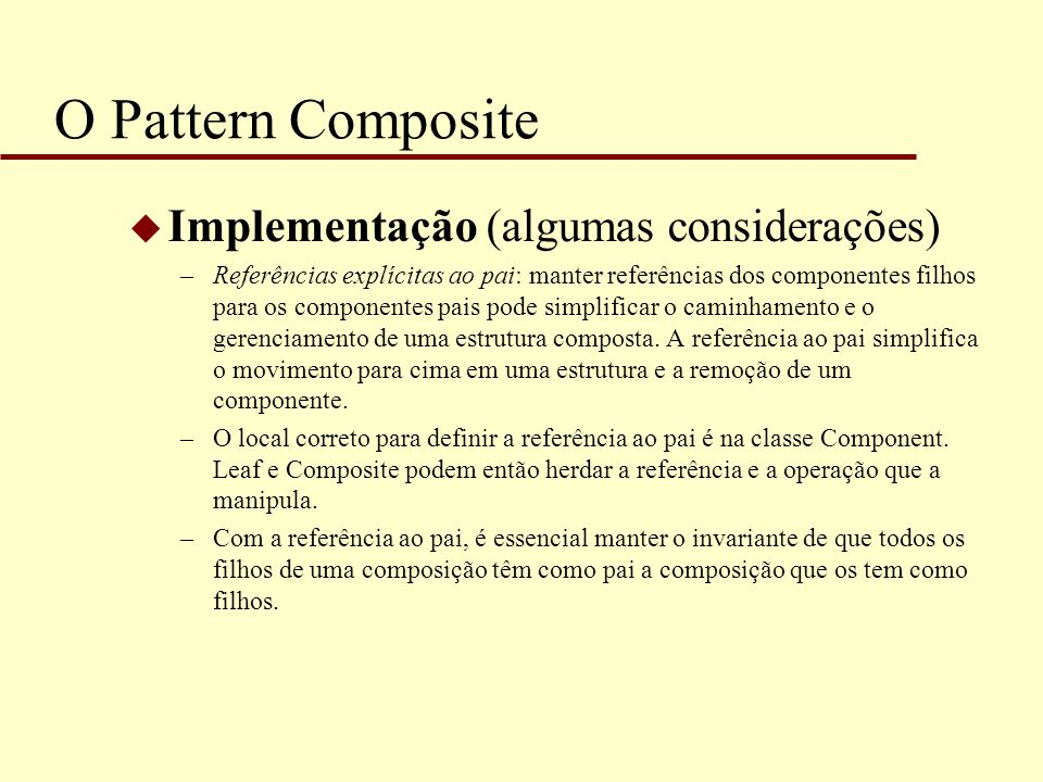 O Pattern Composite Implementação (algumas considerações)
