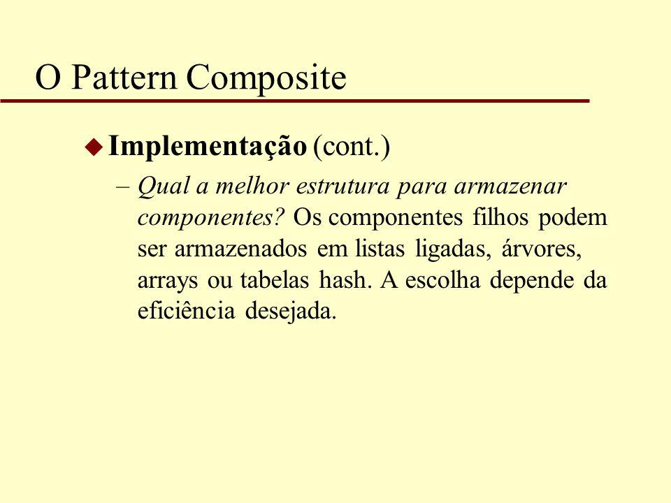 O Pattern Composite Implementação (cont.)