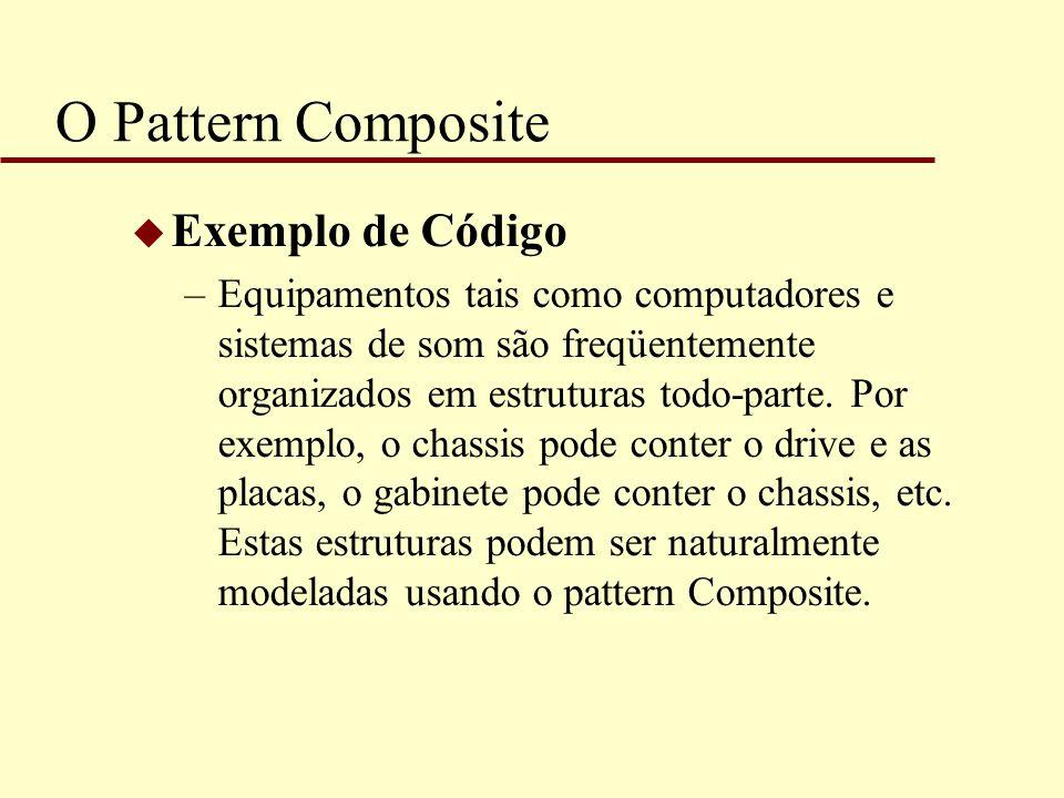 O Pattern Composite Exemplo de Código