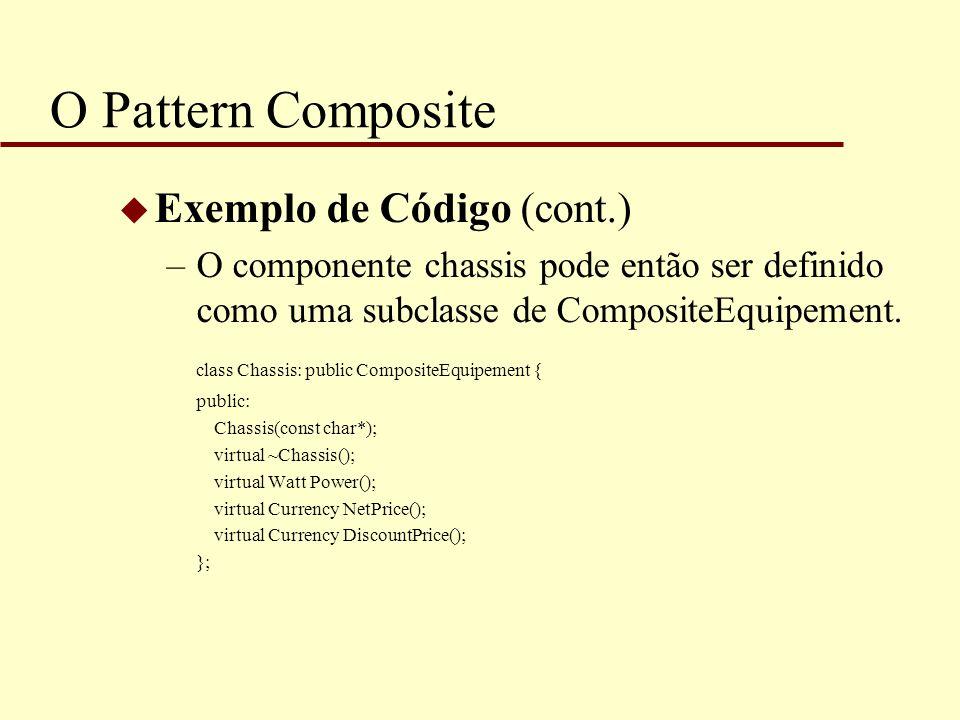 O Pattern Composite Exemplo de Código (cont.)