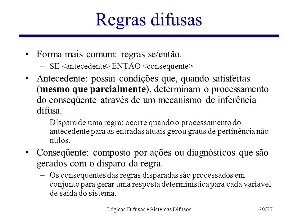 Lógicas Difusas e Sistemas Difusos