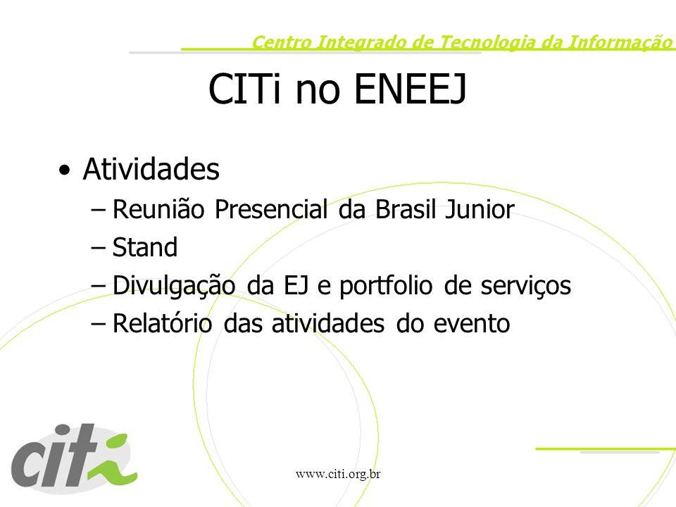 CITi no ENEEJ Atividades Reunião Presencial da Brasil Junior Stand