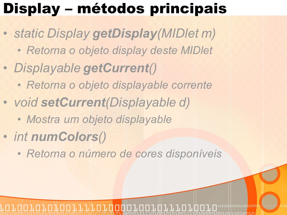 Display – métodos principais