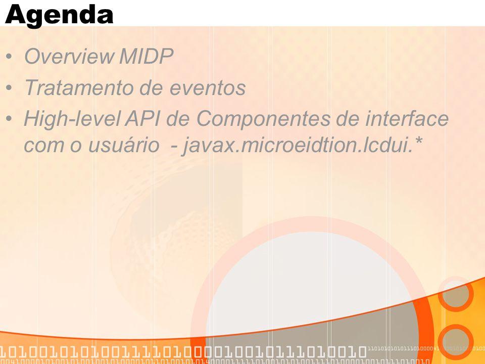 Agenda Overview MIDP Tratamento de eventos