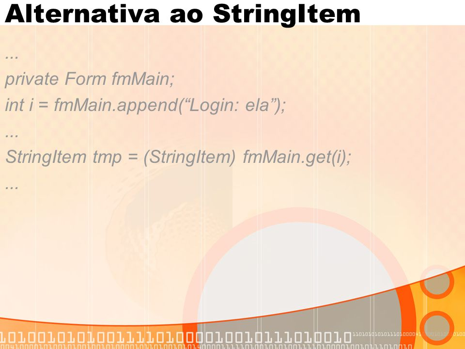 Alternativa ao StringItem