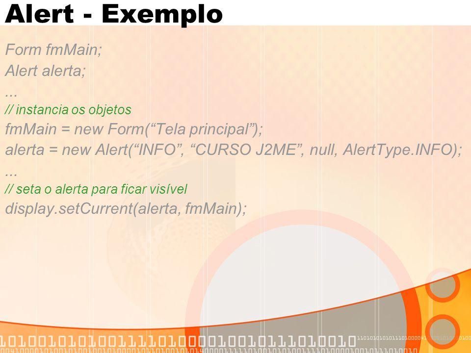 Alert - Exemplo Form fmMain; Alert alerta; ...