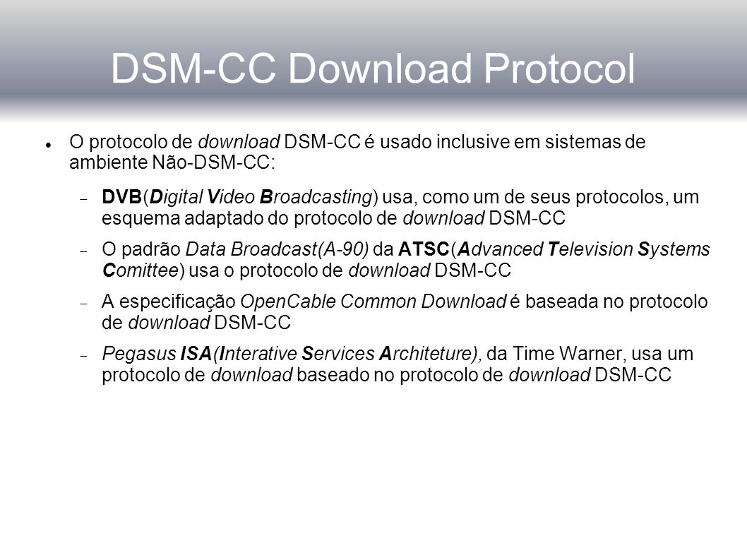 DSM-CC Download Protocol