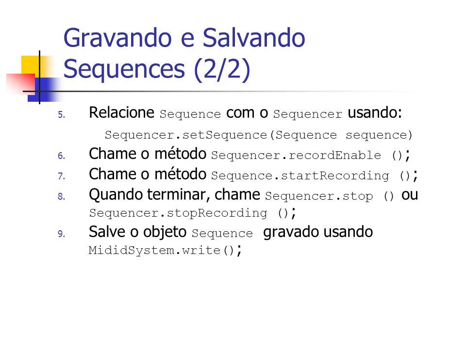 Gravando e Salvando Sequences (2/2)