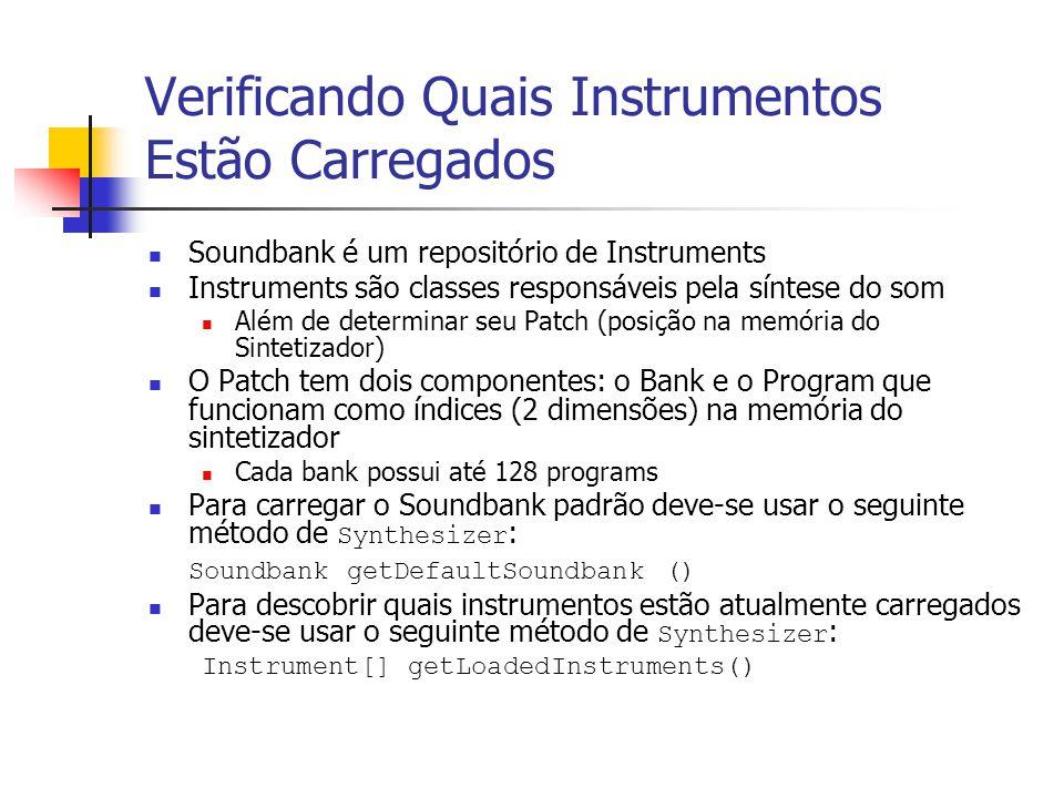 Verificando Quais Instrumentos Estão Carregados