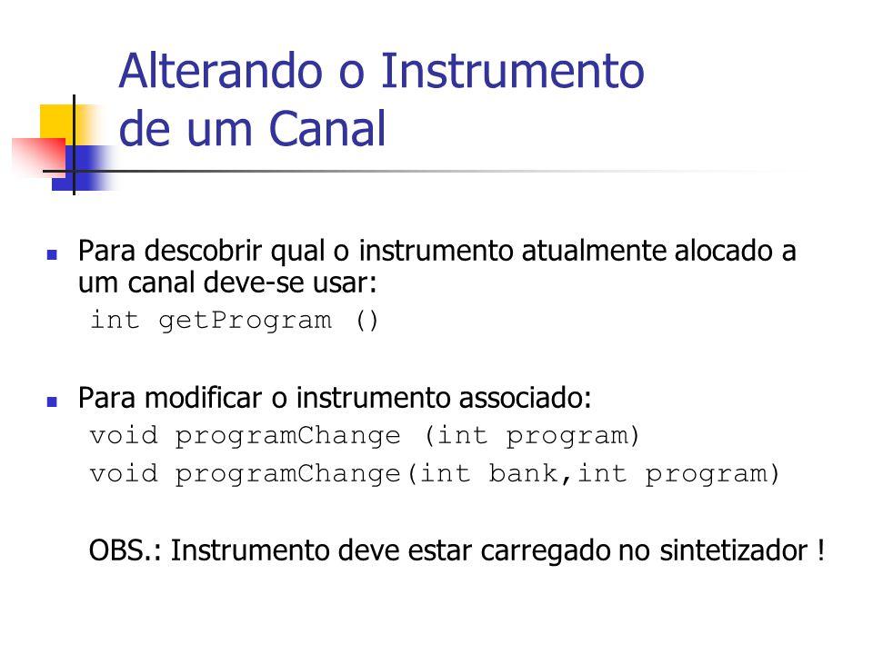 Alterando o Instrumento de um Canal