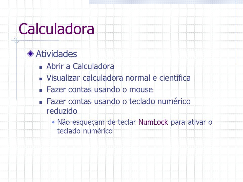 Calculadora Atividades Abrir a Calculadora