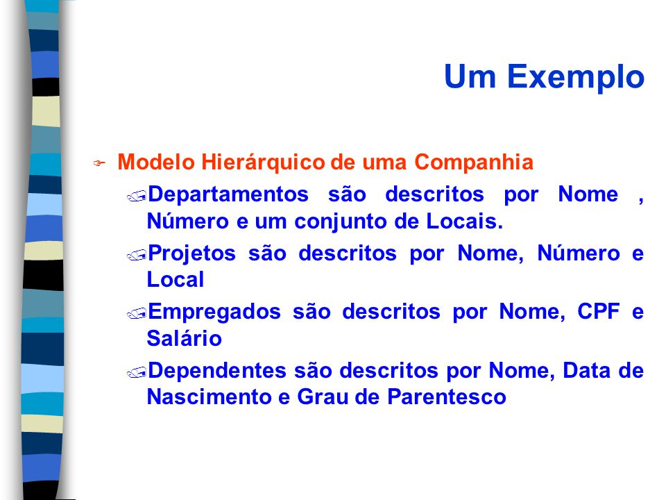 Um Exemplo Modelo Hierárquico de uma Companhia
