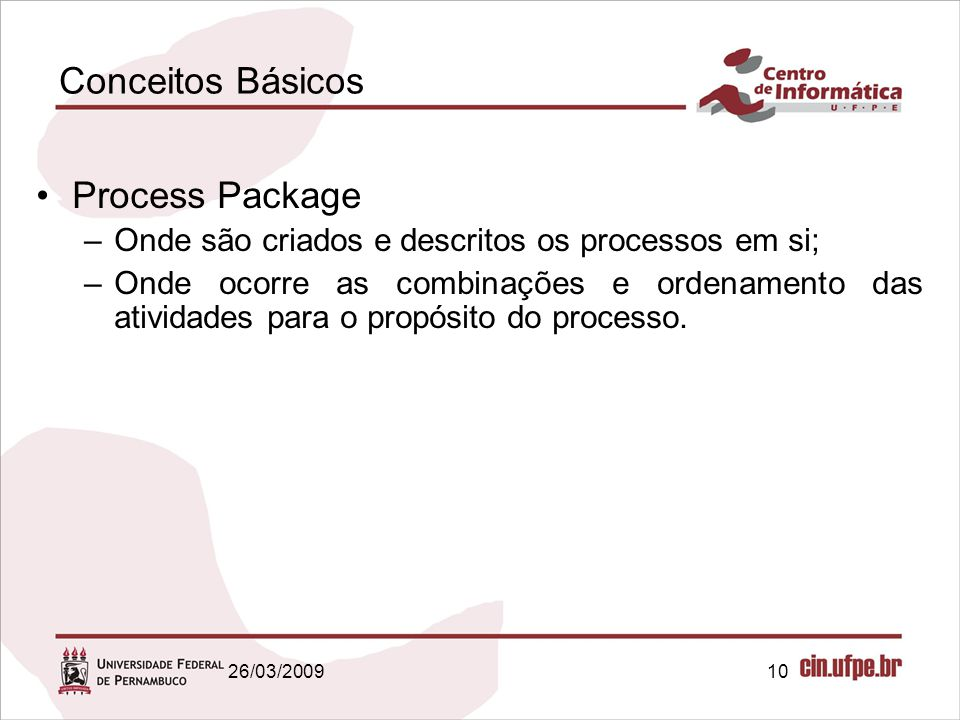 Conceitos Básicos Process Package