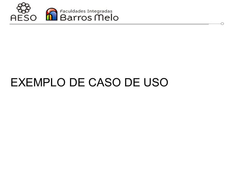 EXEMPLO DE CASO DE USO