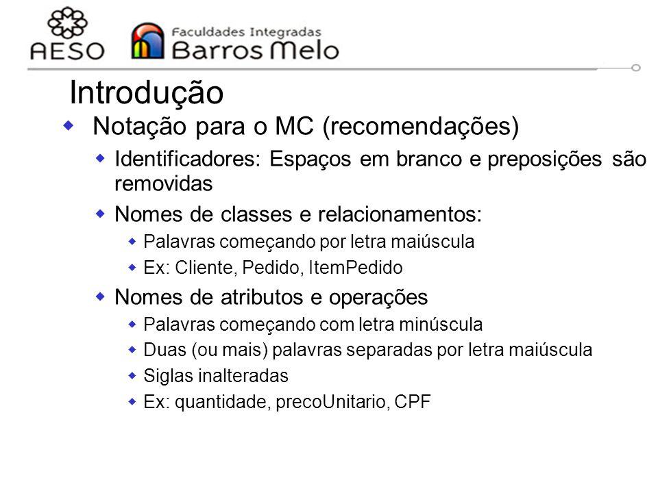 Introdução Notação para o MC (recomendações)