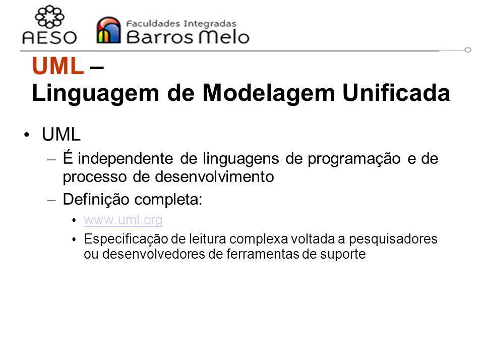 UML – Linguagem de Modelagem Unificada