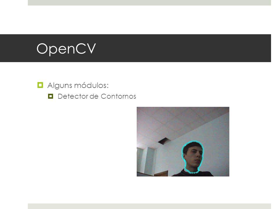 OpenCV Alguns módulos: Detector de Contornos