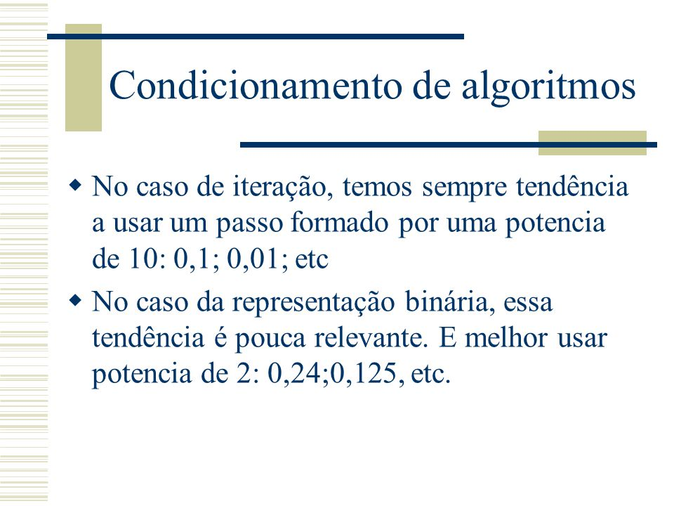 Condicionamento de algoritmos