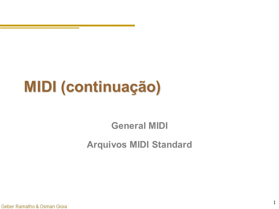 General MIDI Arquivos MIDI Standard