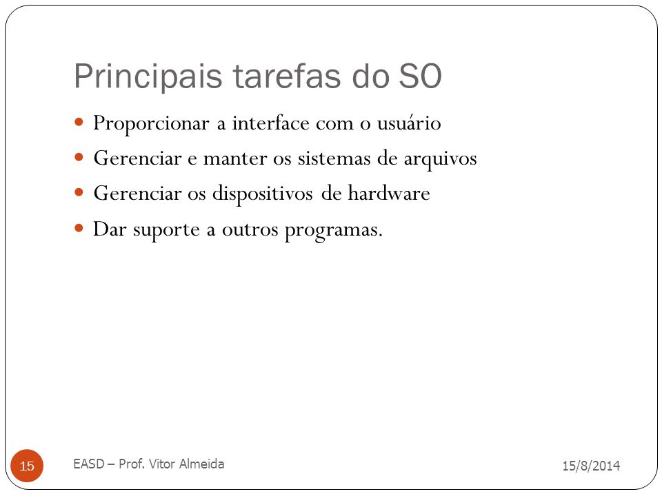 Principais tarefas do SO