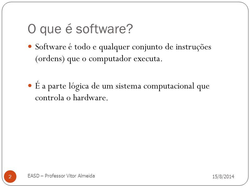 O que é software Software é todo e qualquer conjunto de instruções (ordens) que o computador executa.