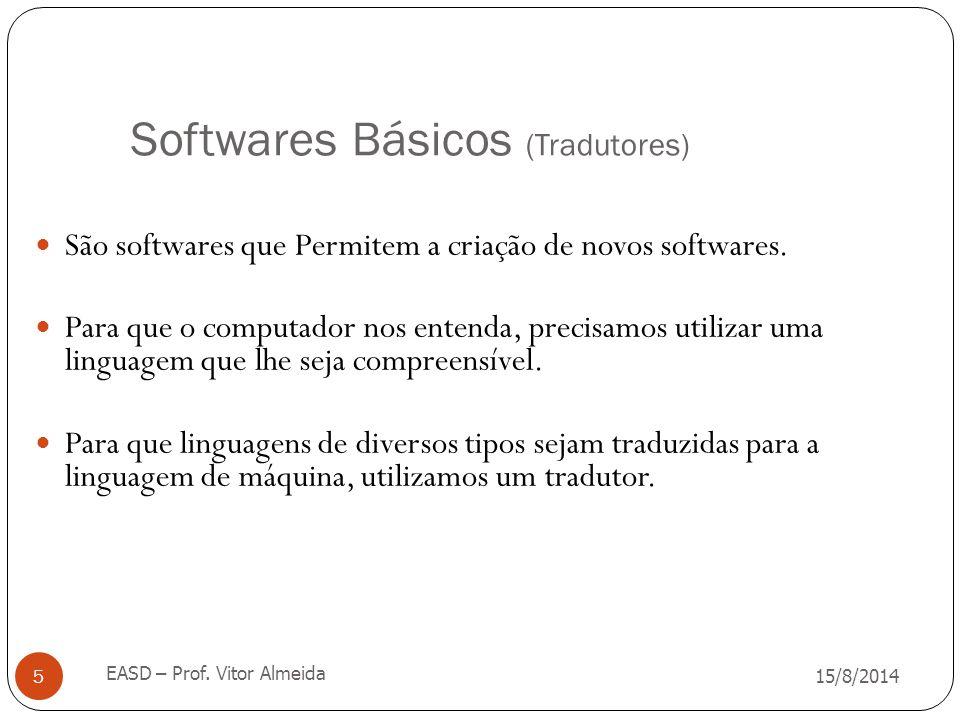 Softwares Básicos (Tradutores)