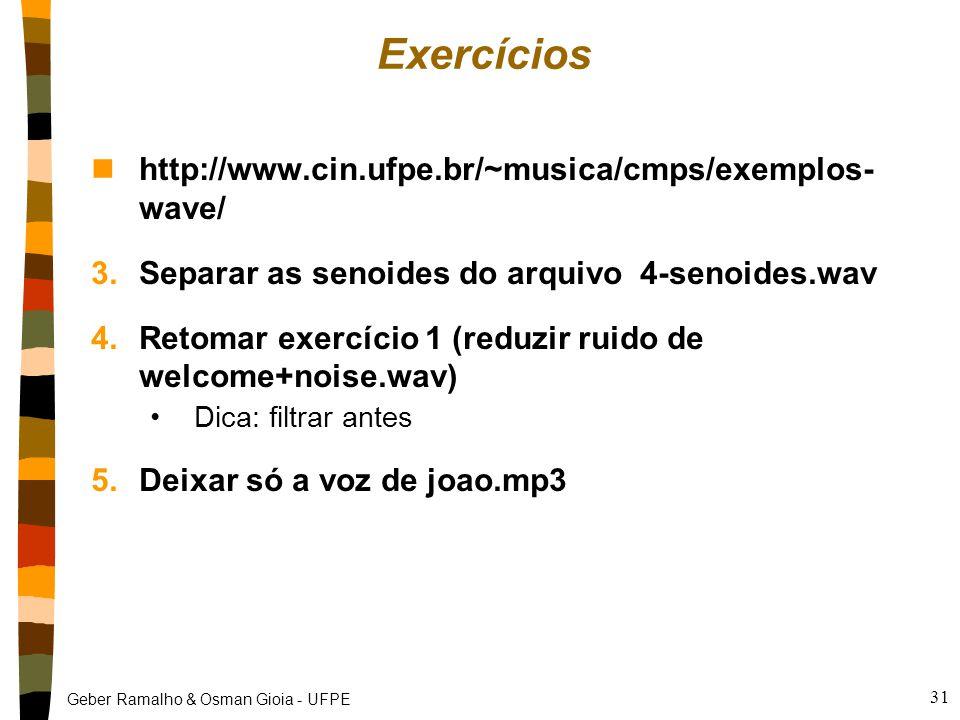 Exercícios http://www.cin.ufpe.br/~musica/cmps/exemplos- wave/