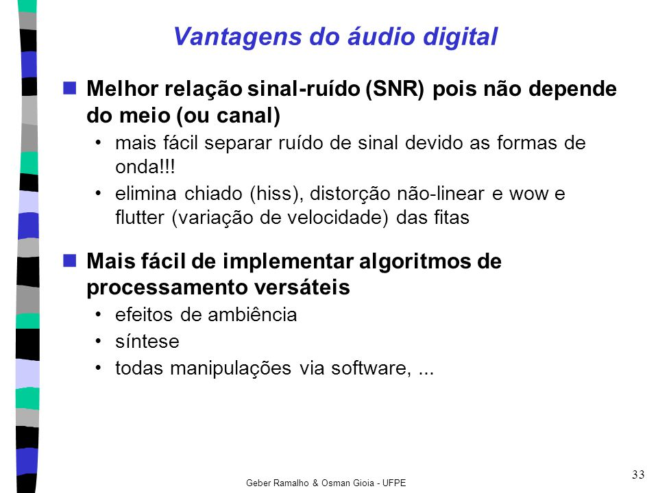 Vantagens do áudio digital