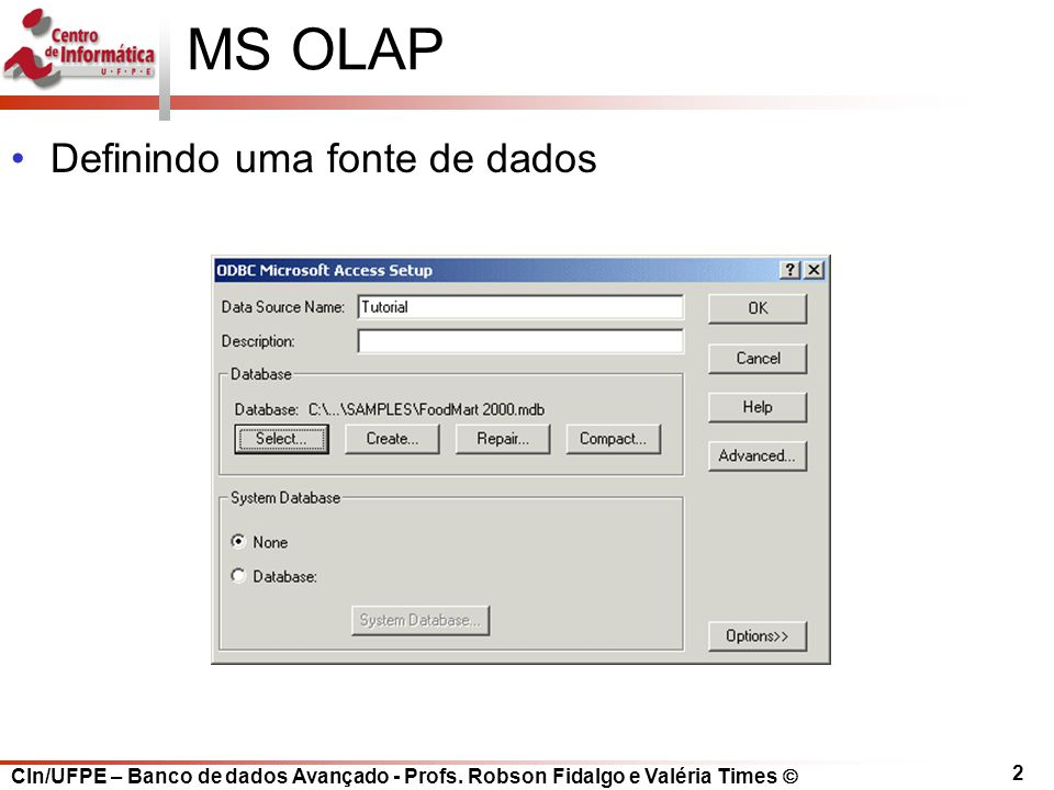 MS OLAP Definindo uma fonte de dados