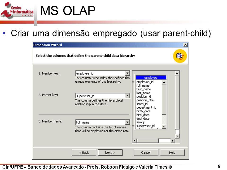 MS OLAP Criar uma dimensão empregado (usar parent-child)
