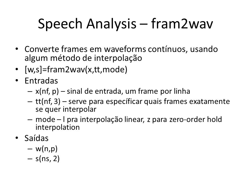 Speech Analysis – fram2wav