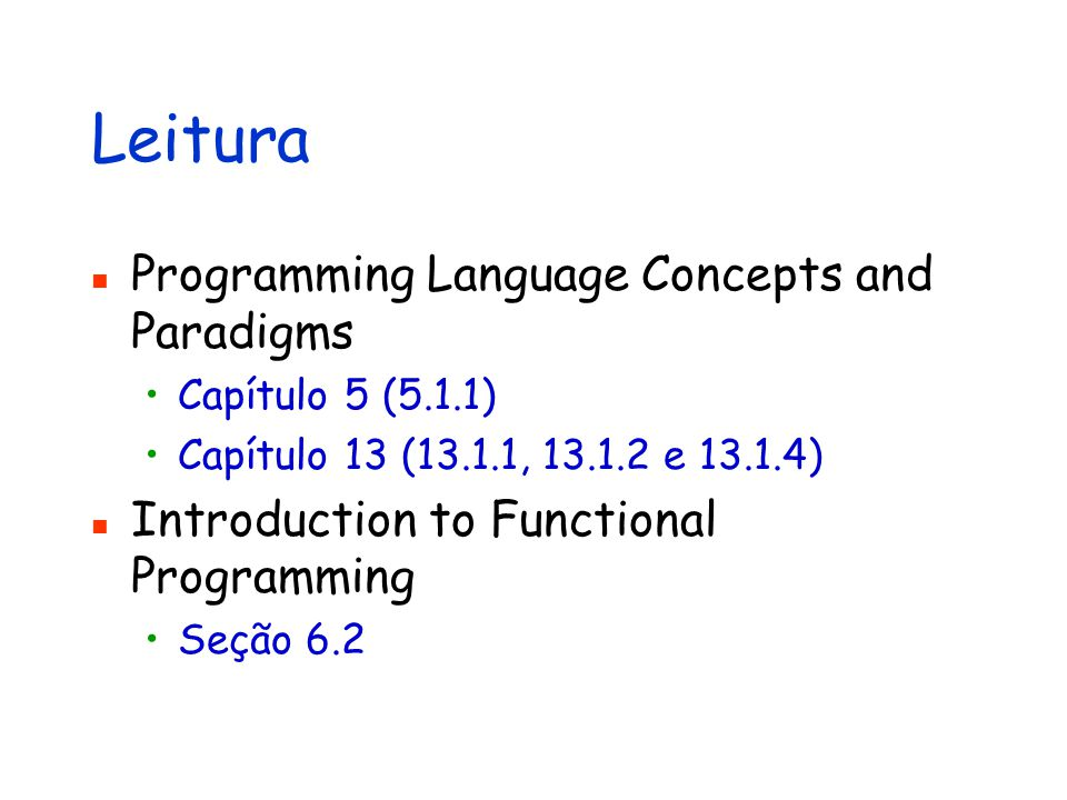 Leitura Programming Language Concepts and Paradigms