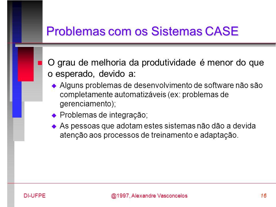 Problemas com os Sistemas CASE
