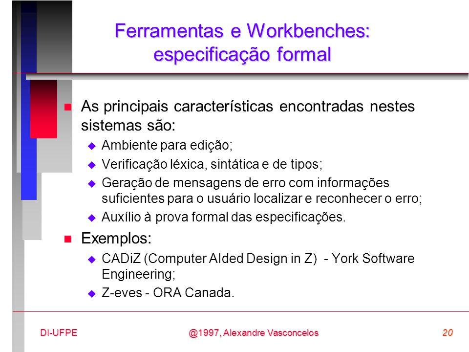 Ferramentas e Workbenches: especificação formal