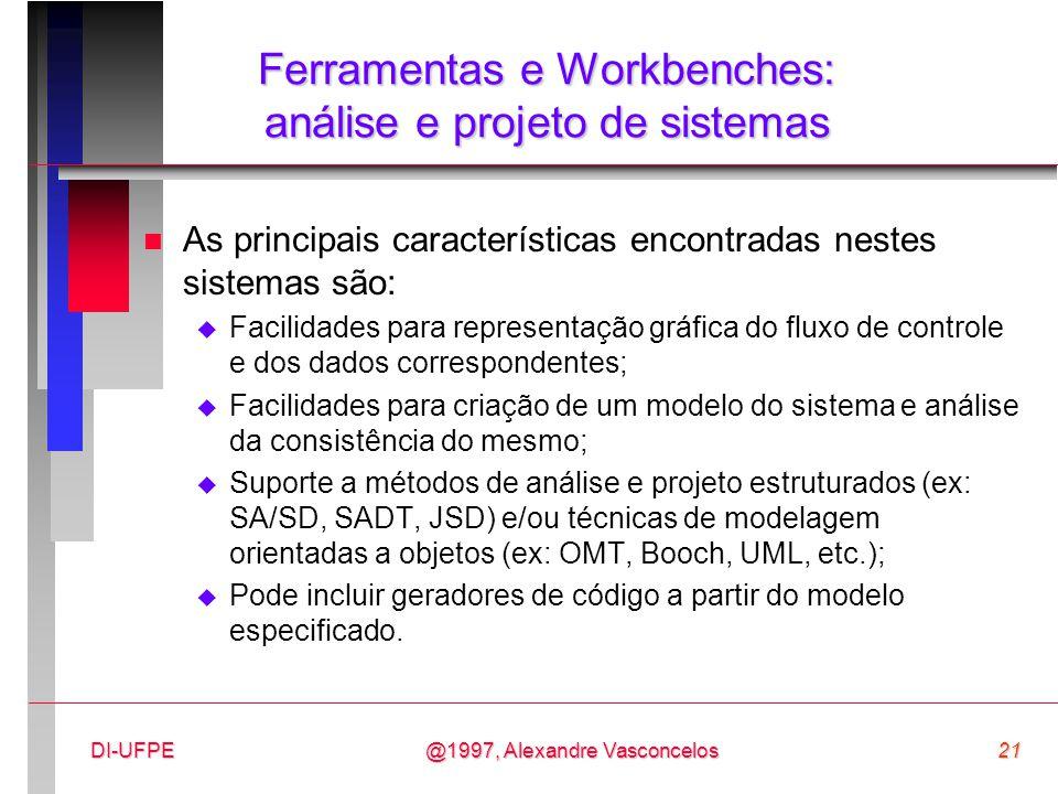 Ferramentas e Workbenches: análise e projeto de sistemas