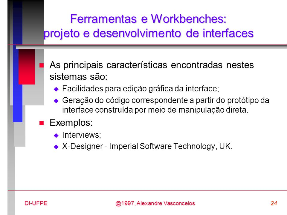 Ferramentas e Workbenches: projeto e desenvolvimento de interfaces