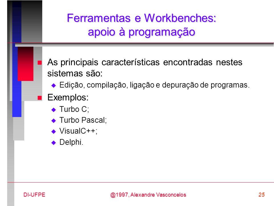 Ferramentas e Workbenches: apoio à programação